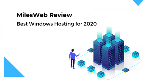 MilesWeb Review: Best Windows Hosting for 2020