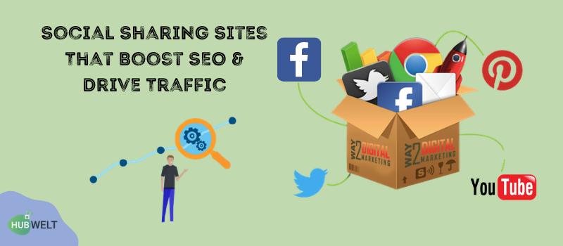 Social Sharing Sites That Boost SEO & Drive Traffic