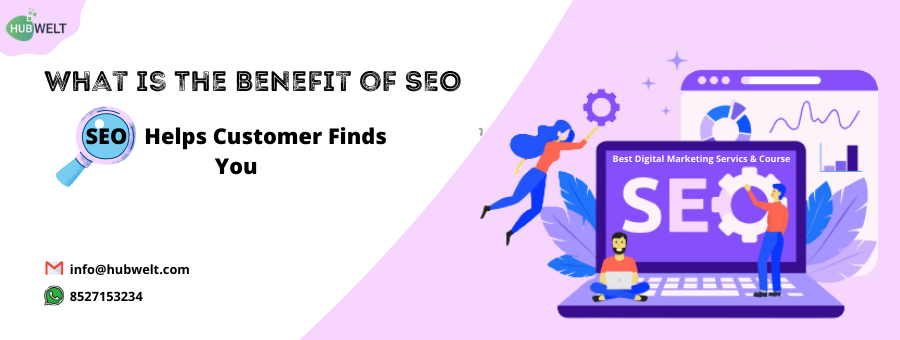 What is The Benefit of SEO