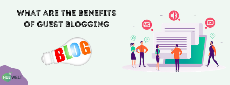 Benefits of Guest Blogging