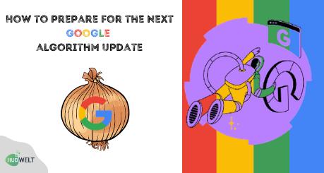 Next Google Algorithm Update